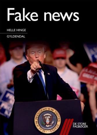 Helle Hinge: Fake news