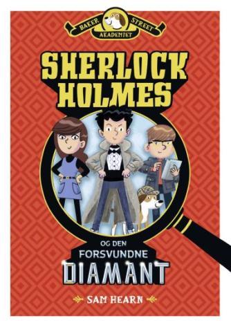 Sam Hearn: Sherlock Holmes og den forsvundne diamant