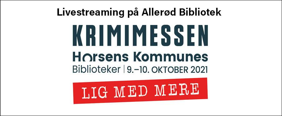 Livestream på Allerød Bibliotek fra Krimimessen i Horsens